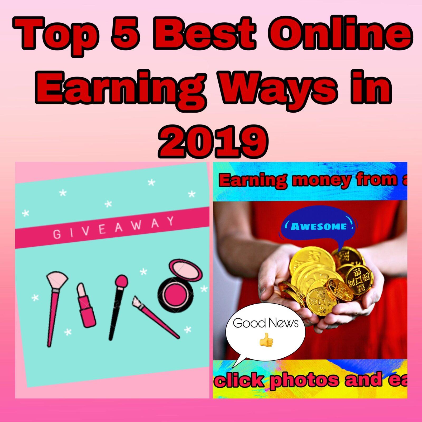 best earning way 2019
