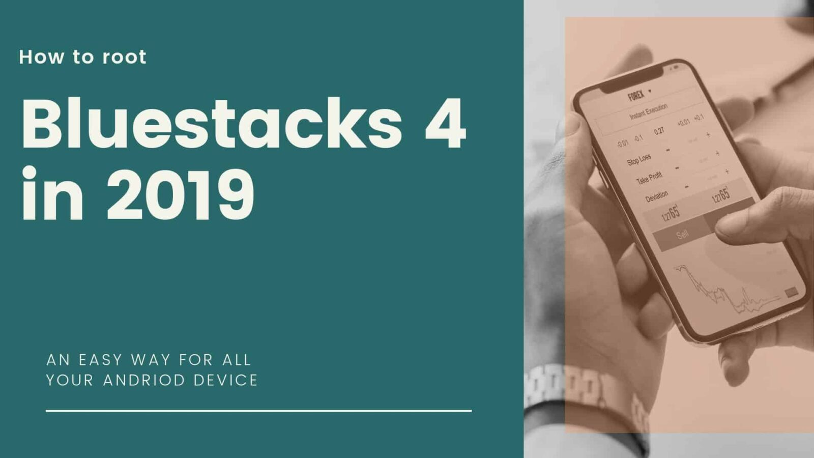 how to root bluestack 4 2019